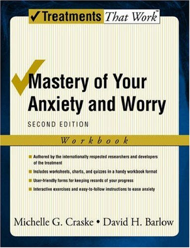 Mastery of Your Anxiety and Worry 9780195300017