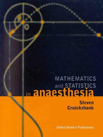 Mathematics and Statistics in Anaesthesia 9780192623126