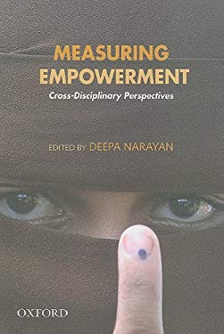 Measuring Empowerment: Cross-Disciplinary Perspectives 9780195684162