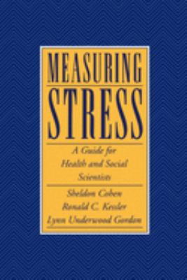 Measuring Stress: A Guide for Health and Social Scientists 9780195121209