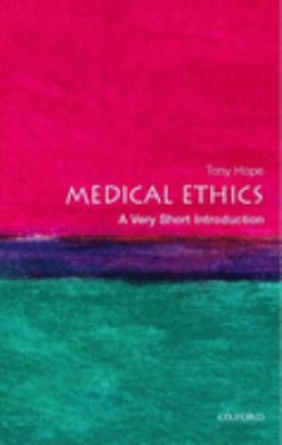 Medical Ethics: A Very Short Introduction 9780192802828