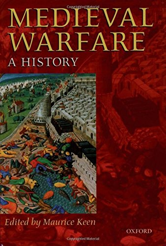 Medieval Warfare: A History 9780198206392