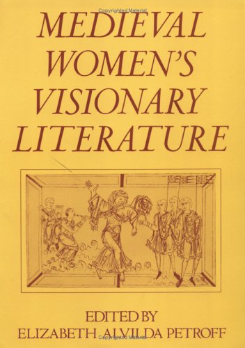 Medieval Women's Visionary Literature 9780195037128