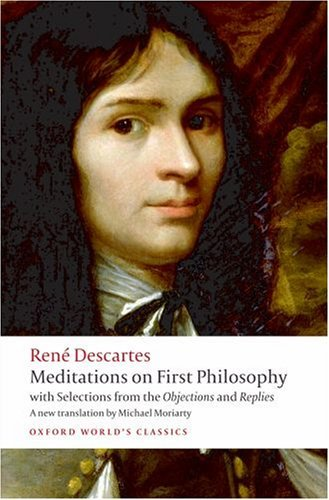 Meditations on First Philosophy: With Selections from the Objections and Replies 9780192806963