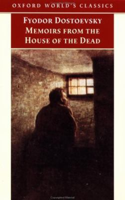 Memoirs from the House of the Dead 9780192838681