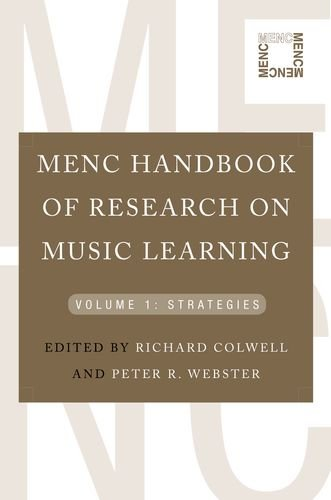 Menc Handbook of Research on Music Learning: Volume 1: Strategies 9780195386684