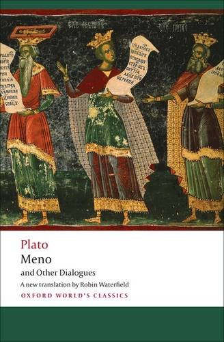 Meno and Other Dialogues: Charmides, Laches, Lysis, Meno 9780199555666