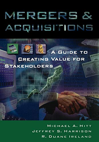 Mergers & Acquisitions: A Guide to Creating Value for Stakeholders 9780195112856