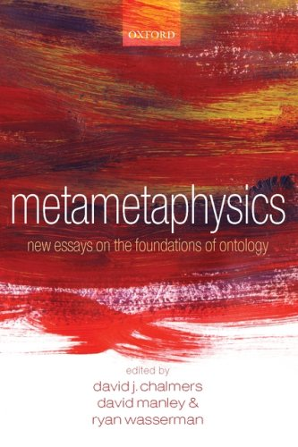 Metametaphysics: New Essays on the Foundations of Ontology 9780199546008