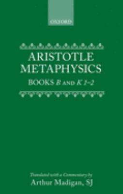 Metaphysics: Books B and K 1-2 9780198751052