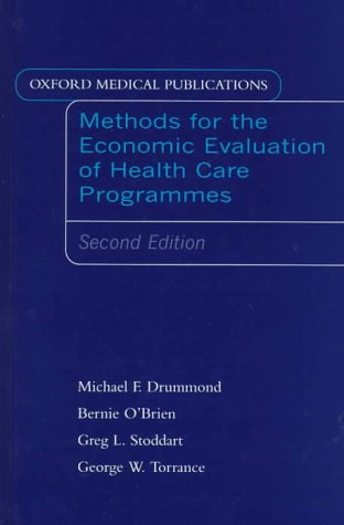 Methods for the Economic Evaluation of Health Care Programmes 9780192627742