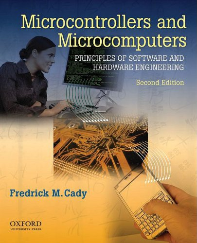 Microcontrollers and Microcomputers: Principles of Software and Hardware Engineering 9780195371611