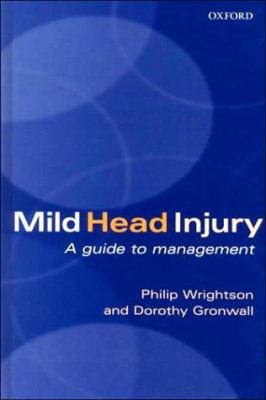 Mild Head Injury: A Guide to Management 9780192629395