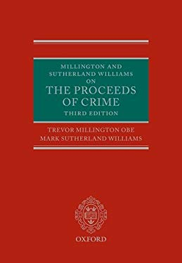 Millington and Sutherland Williams on the Proceeds of Crime 9780199566129