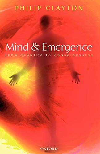 Mind and Emergence: From Quantum to Consciousness 9780199291434