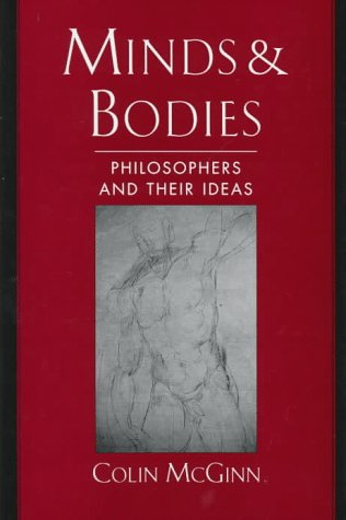 Minds & Bodies: Philosophers and Their Ideas 9780195113556