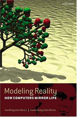 Modeling Reality: How Computers Mirror Life Includes CD-ROM 9780198531005
