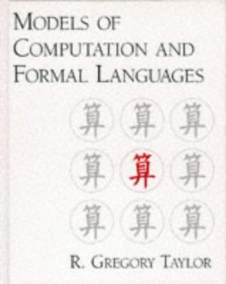 Models of Computation and Formal Languages Ralph Gregory Taylor