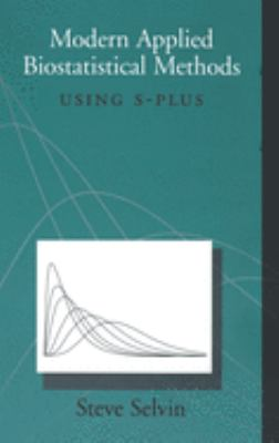 Modern Applied Biostatistical Methods: Using S-Plus 9780195120257