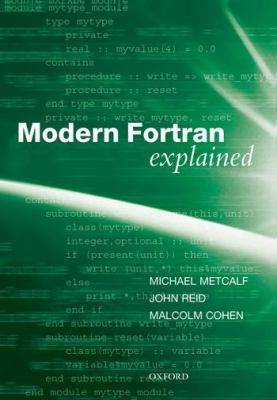 Modern Fortran Explained 9780199601424