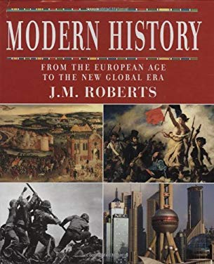 Modern History: From the European Age to the New Global Era 9780195339062