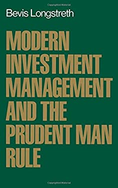 Modern Investment Management and the Prudent Man Rule 9780195041965