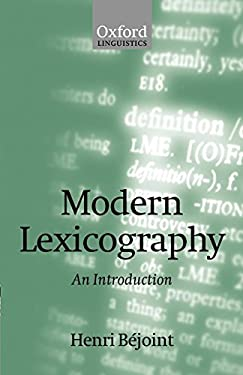 Modern Lexicography: An Introduction 9780198299516