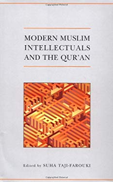 Modern Muslim Intellectuals and the Qur'an 9780197200025
