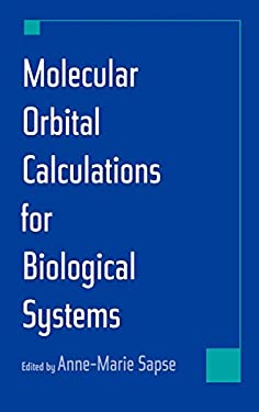 Molecular Orbital Calculations for Biological Systems 9780195098730