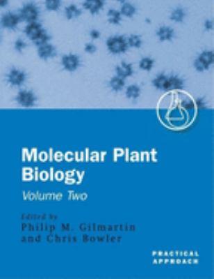 Molecular Plant Biology: A Practical Approach Volume 2 9780199638185