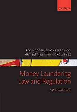 Money Laundering Law and Regulation: A Practical Guide 9780199543038