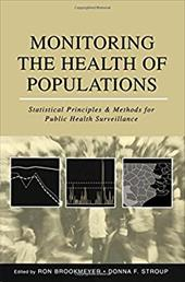 Monitoring the Health of Populations: Statistical Principles and Methods for Public Health Surveillance 540954