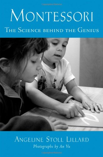 Montessori: The Science Behind the Genius 9780195168686