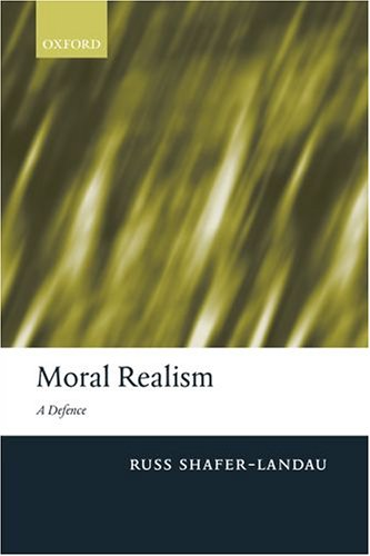 Moral Realism: A Defence 9780199280209