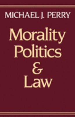 Morality, Politics, and Law 9780195064568