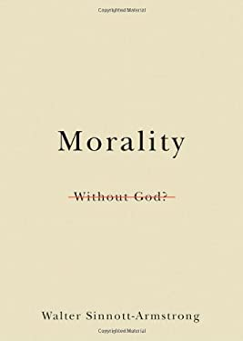 Morality Without God? 9780195337631