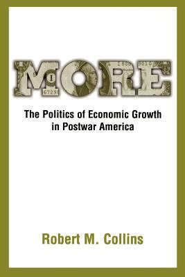 More: The Politics of Economic Growth in Postwar America 9780195152630