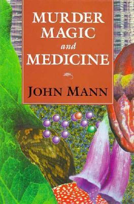 Murder, Magic, and Medicine 9780198555612