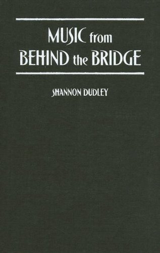 Music from Behind the Bridge: Steelband Spirit and Politics in Trinidad and Tobago 9780195175479