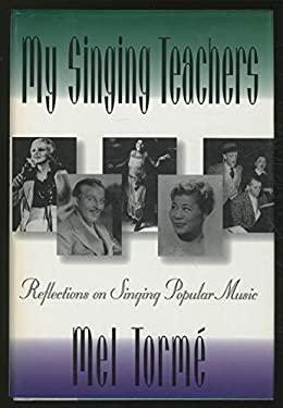 My Singing Teachers 9780195090956
