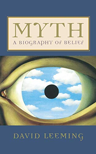 Myth: A Biography of Belief 9780195161052