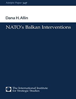 NATO's Balkan Interventions 9780198516767
