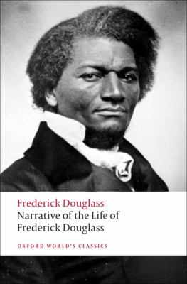 Narrative of the Life of Frederick Douglass: An American Slave 9780199539079