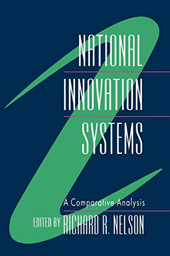 National Innovation Systems: A Comparative Analysis 9780195076172