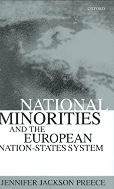 National Minorities and the European Nation-States System 9780198294375