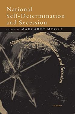 National Self-Determination and Secession 9780198293842