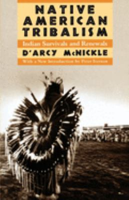Native American Tribalism: Indian Survivals and Renewals 9780195084221