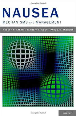 Nausea: Mechanisms and Management 9780195178159