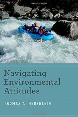 Navigating Environmental Attitudes 9780199773336