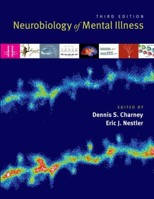 Neurobiology of Mental Illness 9780199798261